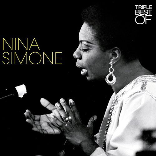 Triple Best Of by Nina Simone
