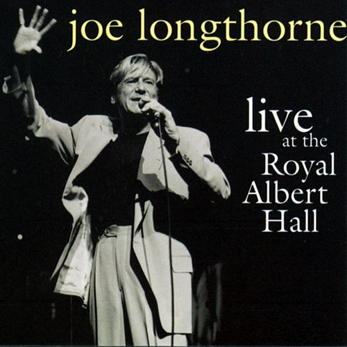 Live At The Royal Albert Hall by Joe Longthorne