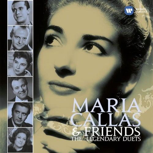 Callas and Friends: The Legendary Duets de Maria Callas