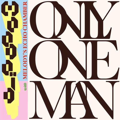Only One Man (with Melody's Echo Chamber) de Moodoïd