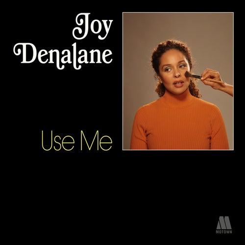 Use Me von Joy Denalane