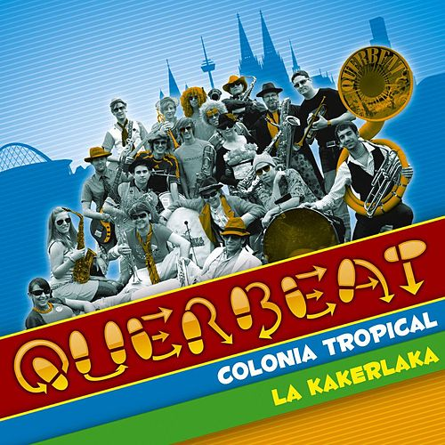 Colonia Tropical von Querbeat