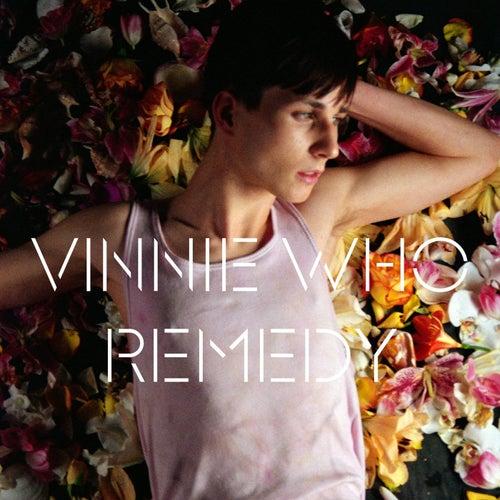 Remedy by Vinnie Who