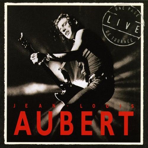 Une Page De Tournée, Live by Jean-Louis Aubert
