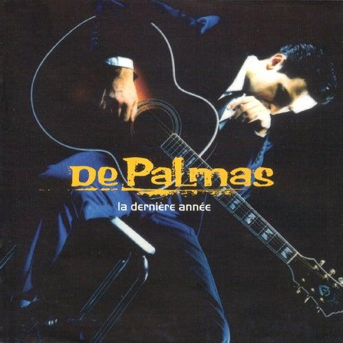 la derniere annee von Gerald De Palmas