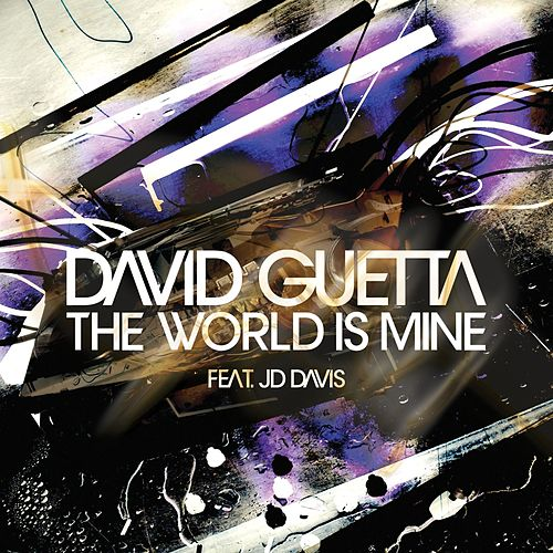 The World Is Mine von David Guetta