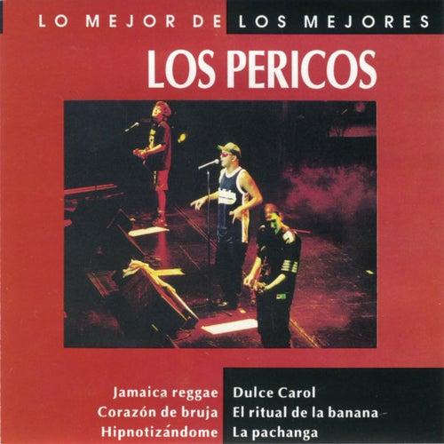 Lo Mejor De Los Mejores by Los Pericos