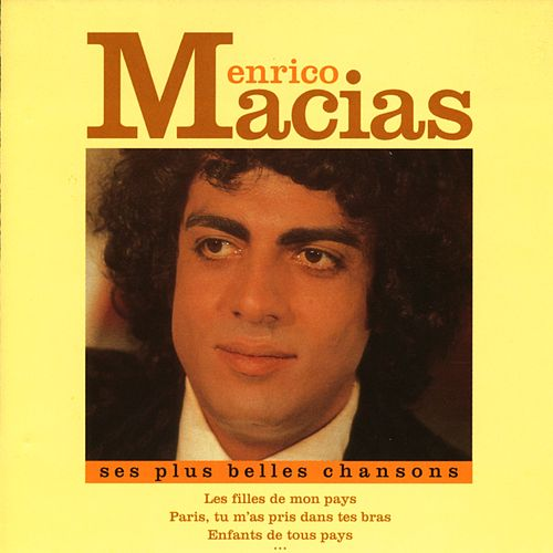 Ses Plus Belles Chansons de Enrico Macias