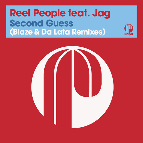 Second Guess (Grant Nelson & Da Lata Remixes) (2021 Remastered Edition) by Reel People