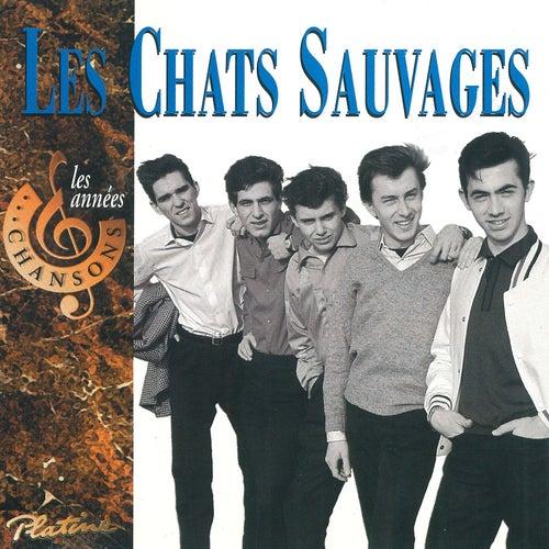 Les années chansons de Les Chats Sauvages