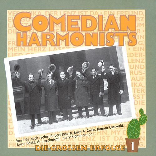 Die Grossen Erfolge 1 von The Comedian Harmonists