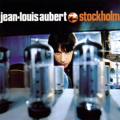 stockholm by Jean-Louis Aubert