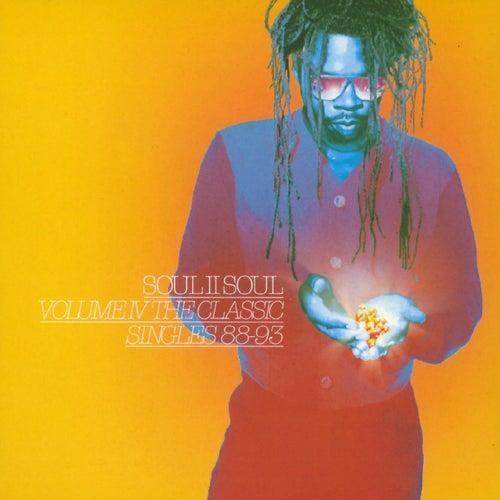 Volume IV - The Classic Singles 88-93 van Soul II Soul