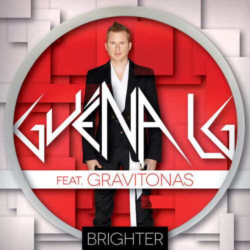 Brighter (feat. Gravitonas) by Guena LG