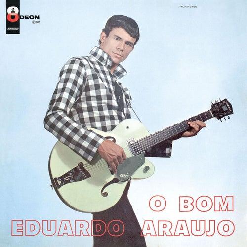 O Bom- de Eduardo Araujo