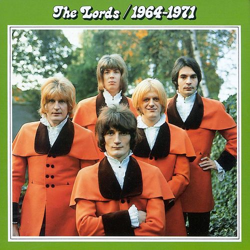 The Lords 1964 - 1971 by The Lords