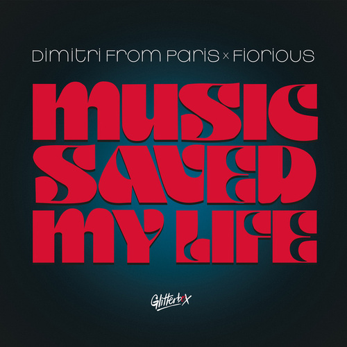 Music Saved My Life de Dimitri from Paris