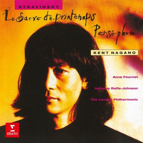 Stravinsky: Le Sacre du printemps & Perséphone von Kent Nagano