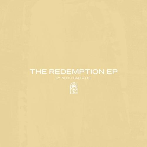 The Redemption EP de Needtobreathe