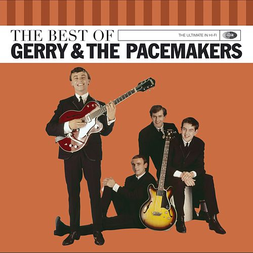 The Very Best Of Gerry & Pacemakers by Gerry and the Pacemakers