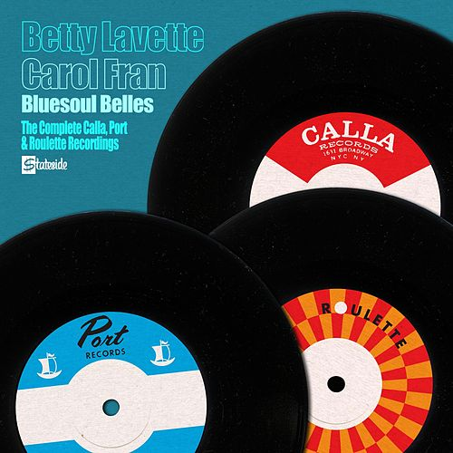 The Complete Calla, Port and Roulette Recordings by Bettye LaVette