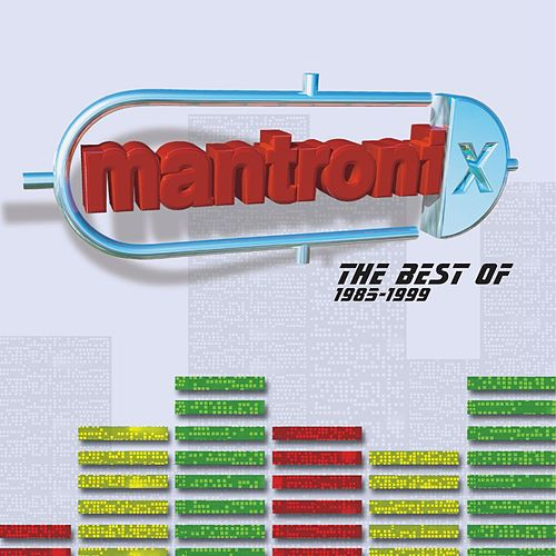 The Best Of Mantronix (1985 - 1999) von Mantronix