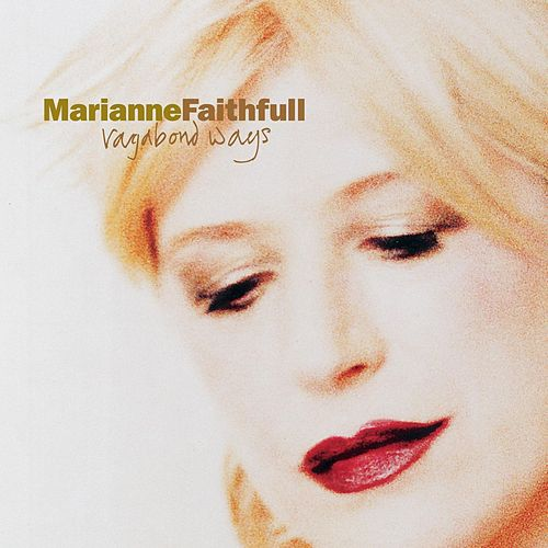 Vagabond Ways de Marianne Faithfull