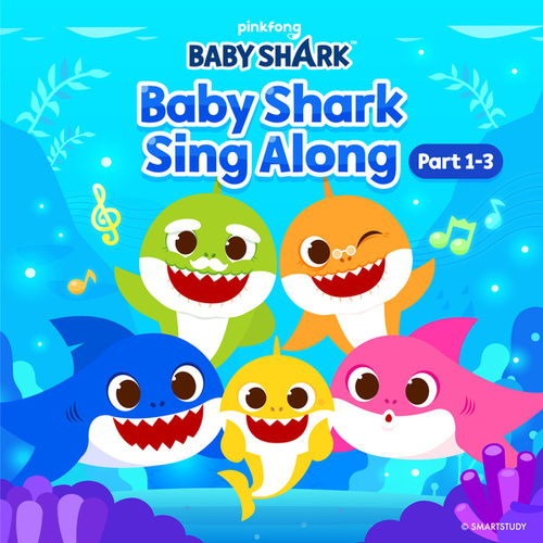 Baby Shark Sing Along (Pt. 1-3) by Pinkfong