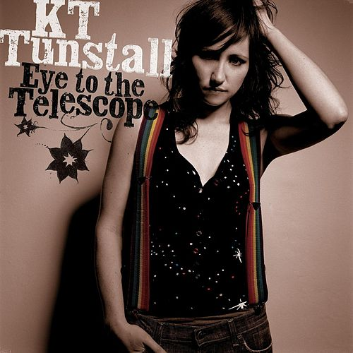Eye To The Telescope by KT Tunstall