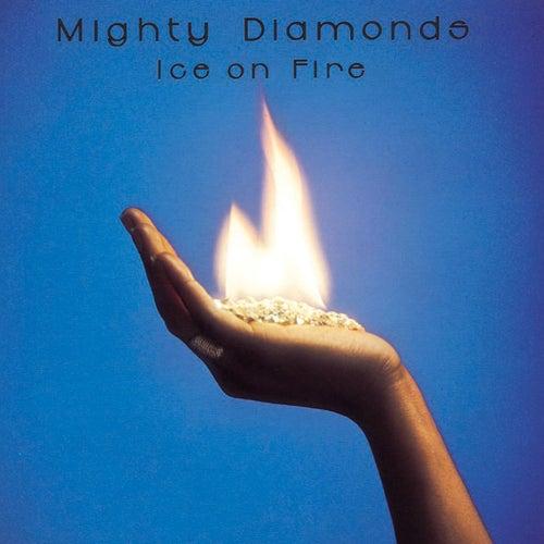 Ice On Fire von The Mighty Diamonds