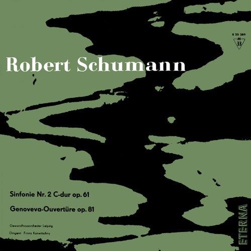 Schumann: Sinfonie No. 2 & Genoveva-Ouvertüre de Gewandhausorchester Leipzig