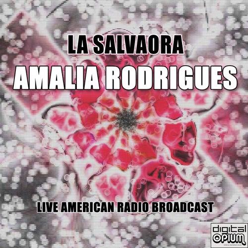 La Salvaora (Live) de Amalia Rodrigues