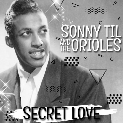 Secret Love von The Orioles
