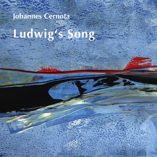 Ludwig's Song by Johannes Cernota