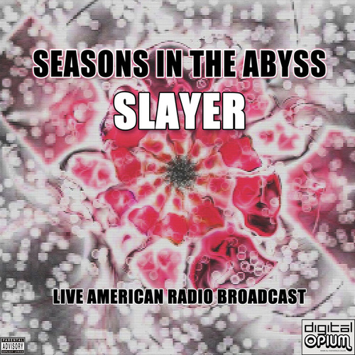 Seasons In The Abyss (Live) by Slayer
