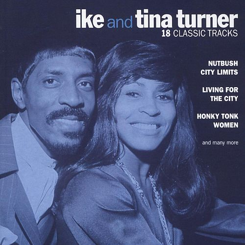 18 Classic Tracks (Int'l Only) von Ike and Tina Turner