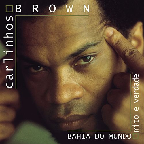 Bahai Do Mundo de Carlinhos Brown