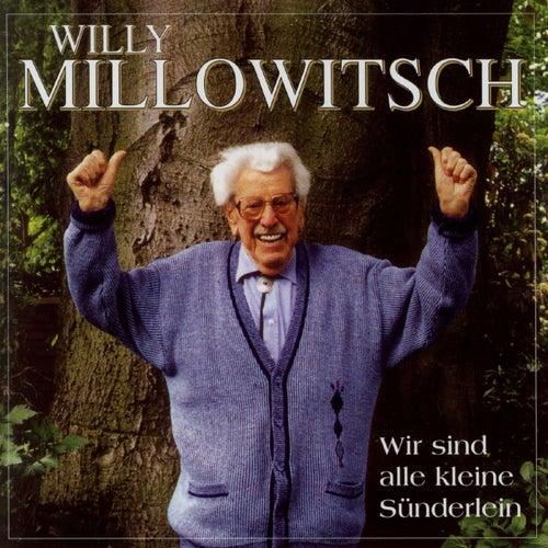 Wir Sind Alle Kleine Sünderlein von Willy Millowitsch