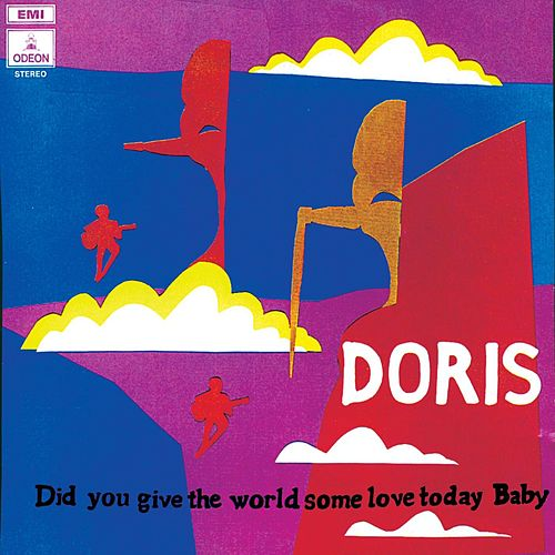 Did You Give The World Some Love Today Baby de Doris