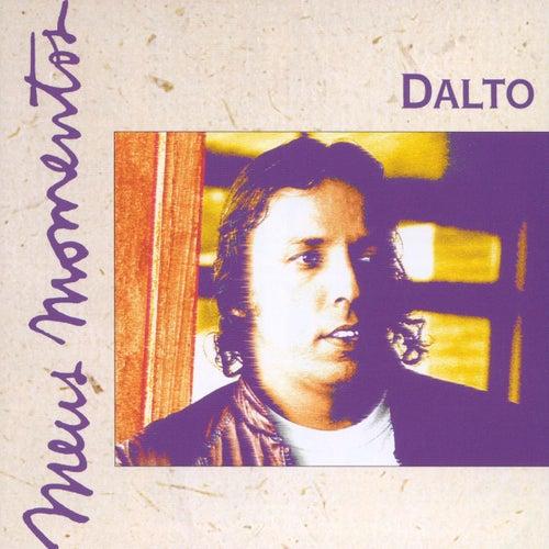 Meus Momentos: Dalto de Dalto