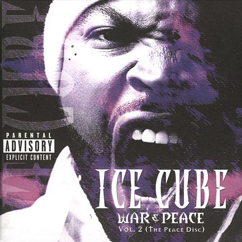 War & Peace Vol. 2 (The Peace Disc) (Explicit) by Ice Cube