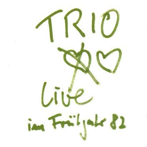 Live im Frühjahr 1982 de Trio