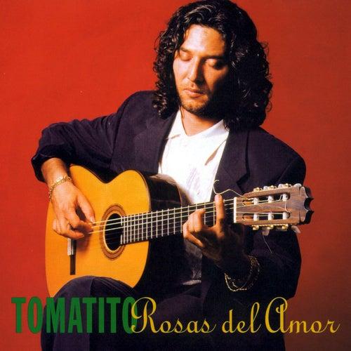Rosas Del Amor de Tomatito