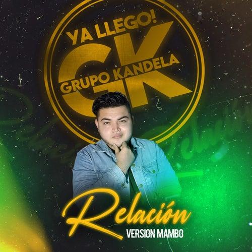 Relación (Cover) de Grupo Kandela