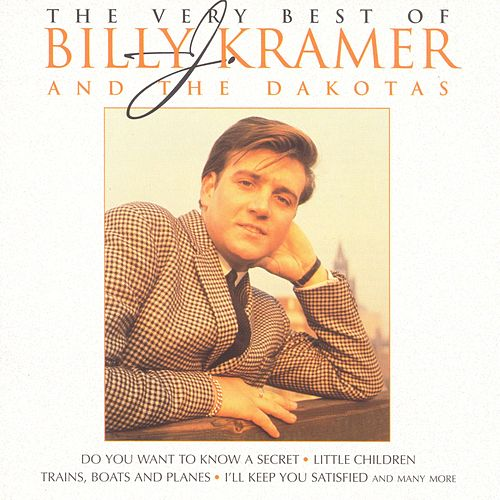 The Best Of Billy J Kramer de Billy J. Kramer