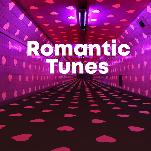 Romantic Tunes by Various Artists