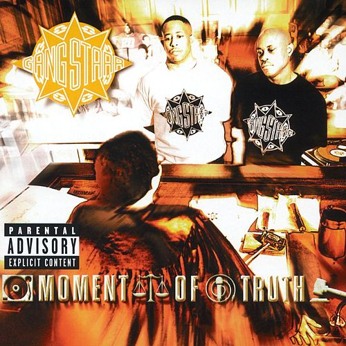 Moment Of Truth von Gang Starr