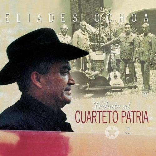 Tributo Al Cuarteto Patria de Eliades Ochoa