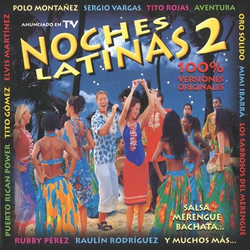 Noches Latinas 2 (Salsa, Merengue, Bachata) de Various Artists