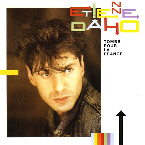 Tombé pour la France de Etienne Daho
